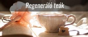 Regeneráló teák
